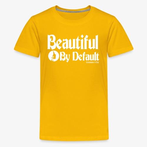 Beautiful By Default (White) - Kids' Premium T-Shirt