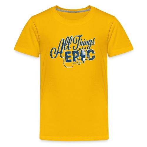 All Things Epic (Original Design) - Kids' Premium T-Shirt