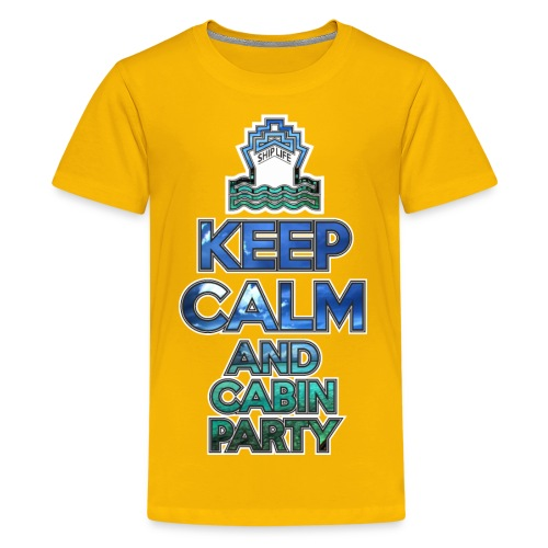 SHIPLIFE - KEEP CALM AND CABIN PARTY - Kids' Premium T-Shirt