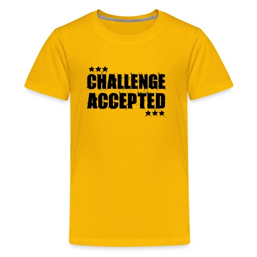 CHALLENGE ACCEPTED Motivational Quote (black) - Kids' Premium T-Shirt
