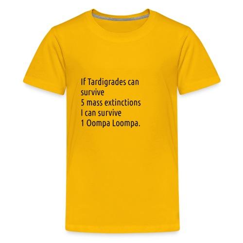 Tardigrade are tough bastards - Kids' Premium T-Shirt