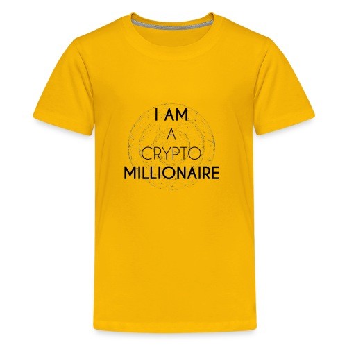 I AM A CRYPTO MILLIONAIRE black edition - Kids' Premium T-Shirt