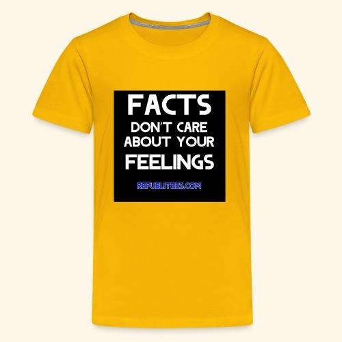 Facts Don't Care - Kids' Premium T-Shirt