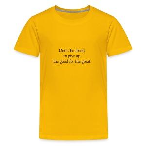 Don't be afraid - Kids' Premium T-Shirt