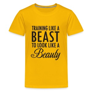 Training Like a Beast to Look Like A Beauty - Kids' Premium T-Shirt