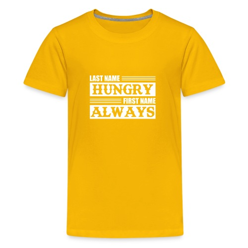 Last Name Hungry First Name Always Funny Hungry Sh - Kids' Premium T-Shirt