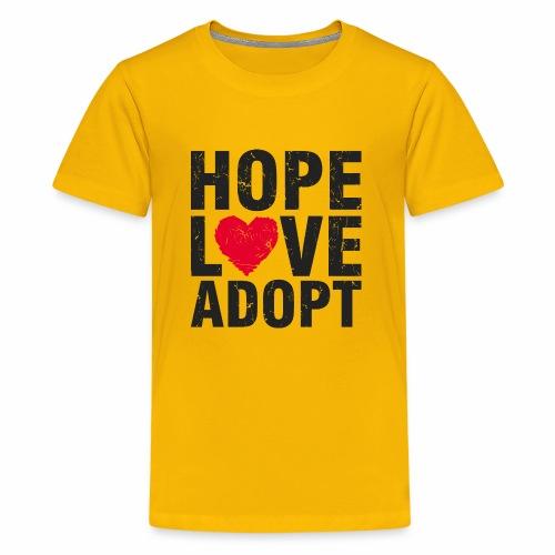 Hope, Love, Adopt - Kids' Premium T-Shirt