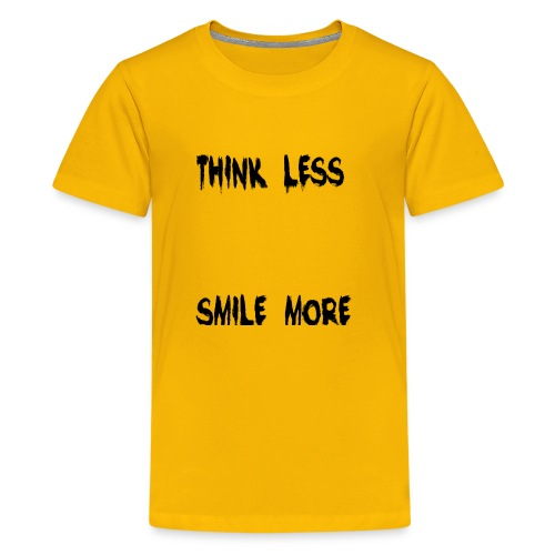 think less smile more - Kids' Premium T-Shirt