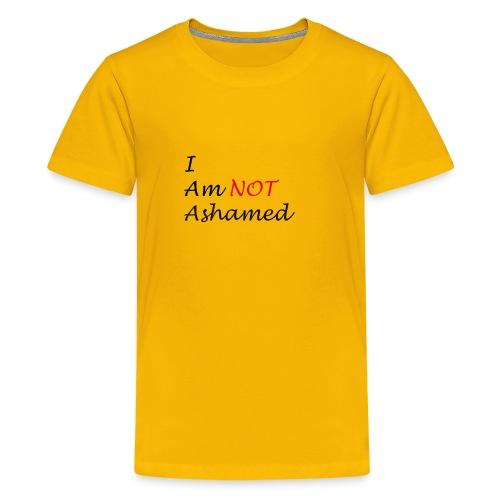 Not Ashamed - Kids' Premium T-Shirt