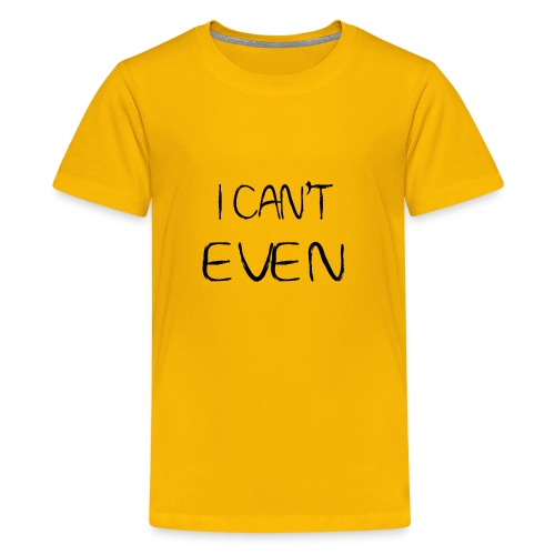 i can t even coffee mug - Kids' Premium T-Shirt