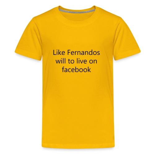 Fernandos Will To Like - Kids' Premium T-Shirt