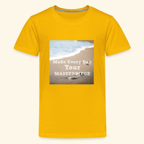 Make Every Day Your Masterpiece - Kids' Premium T-Shirt