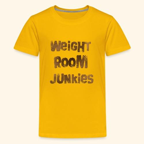 weight room junkies - Kids' Premium T-Shirt