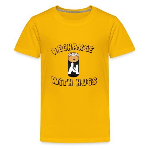 Recharge with hugs - Kids' Premium T-Shirt