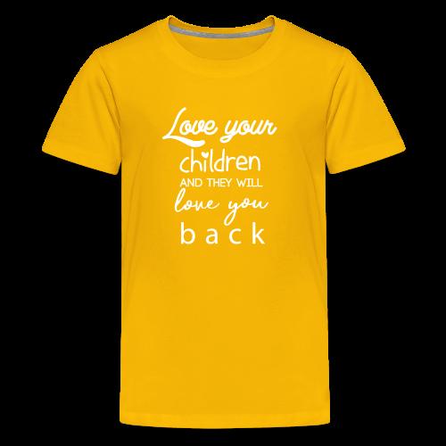 Love Your Children - Kids' Premium T-Shirt