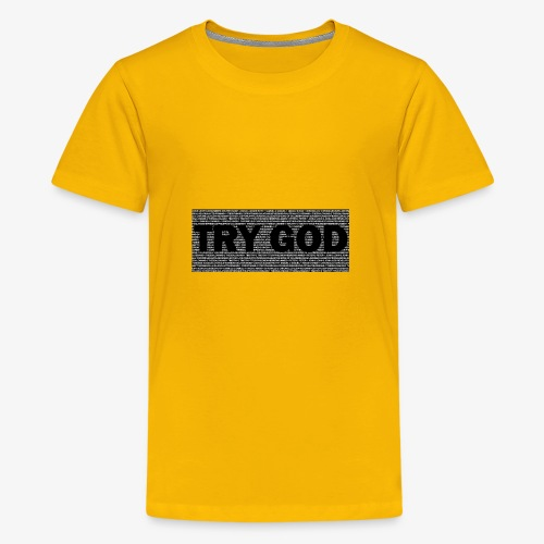 Try God - Kids' Premium T-Shirt
