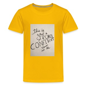 this is what a strong confident women looks like - Kids' Premium T-Shirt