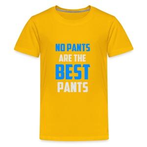 NOPANT - Kids' Premium T-Shirt