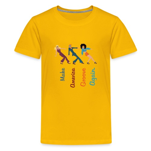 Make America Groove Again - Kids' Premium T-Shirt