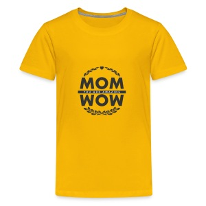Mothers day gift wow amazing mom - Kids' Premium T-Shirt