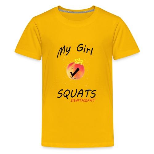 My Girl SQUATS ;) - Kids' Premium T-Shirt