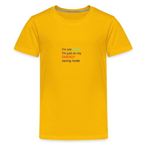 lazy girl quote - Kids' Premium T-Shirt