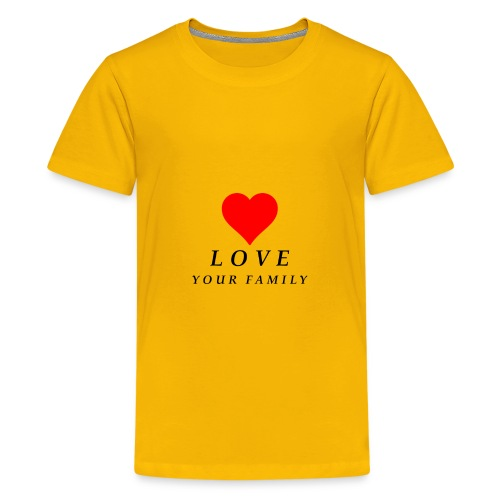 love your family - Kids' Premium T-Shirt