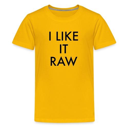 I Like Raw Ol Dirty - Kids' Premium T-Shirt