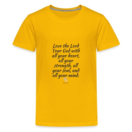 Love the Lord Your God - Kids' Premium T-Shirt
