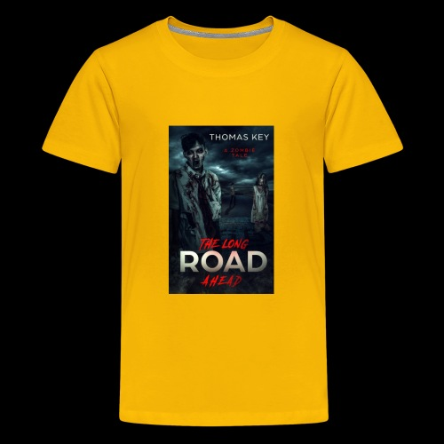 The Long Road Ahead A Zombie Tale Book Cover - Kids' Premium T-Shirt