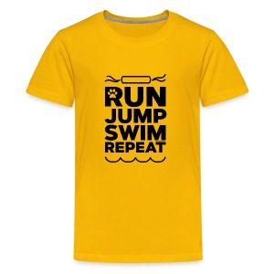 Run Jump Swim Repeat - black imprint - Kids' Premium T-Shirt