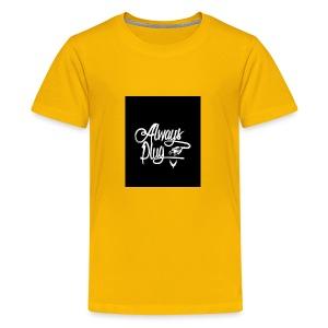 Always Plug - Kids' Premium T-Shirt