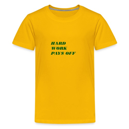 Hard work pays off 2 - Kids' Premium T-Shirt