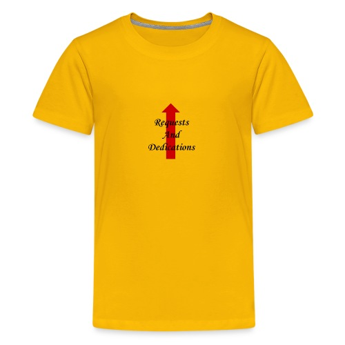 requests and dedications - Kids' Premium T-Shirt