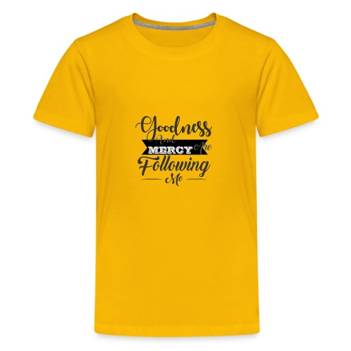 Goodness And Mercy Are Following Me - Kids' Premium T-Shirt