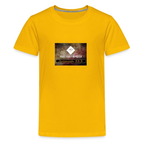 PRAISE POWER IN Prayer - Kids' Premium T-Shirt