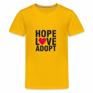 Hope, Love, Adopt - Kids' Premium T-Shirt