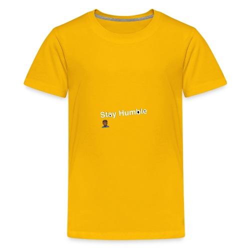 Stay yall ass humble! - Kids' Premium T-Shirt