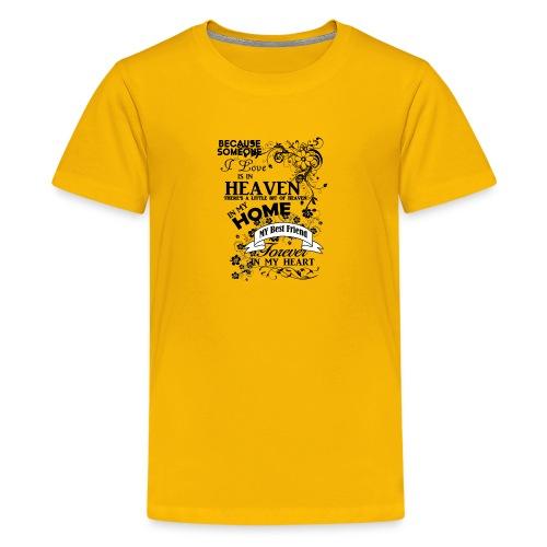 Best Friend heaven in my home - Kids' Premium T-Shirt
