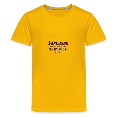 Sarcasm - Kids' Premium T-Shirt