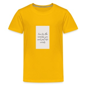 Live for the moments you can't put into words - Kids' Premium T-Shirt