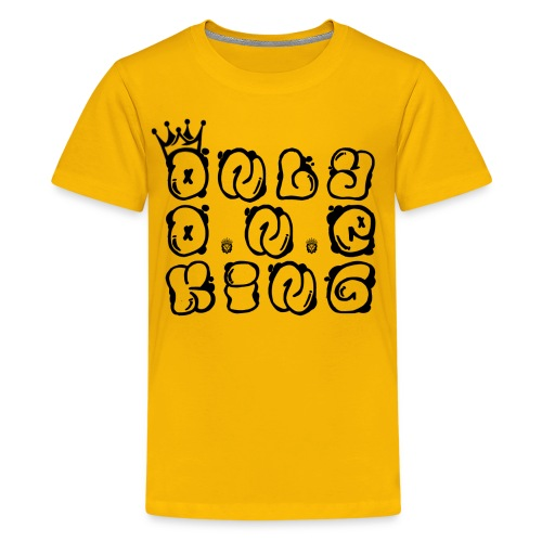 ONLY ONE KING - Kids' Premium T-Shirt