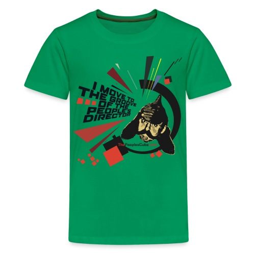 I move to the groove of the People s Director - Kids' Premium T-Shirt