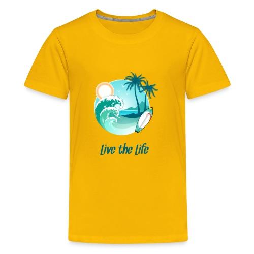 Surfer's Live The Life Motivational Gift - Kids' Premium T-Shirt