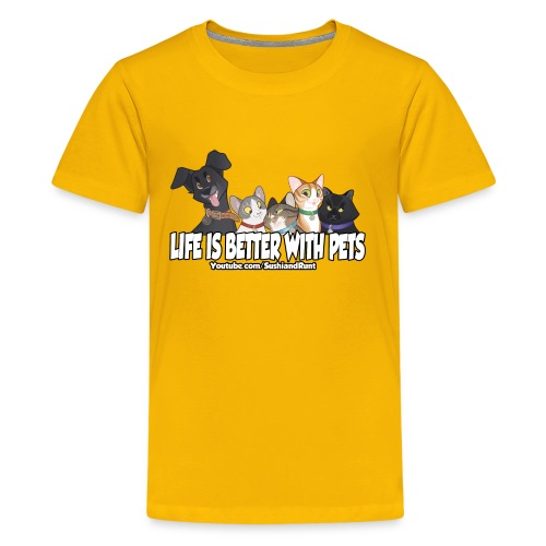 Life is better with pets. - Kids' Premium T-Shirt