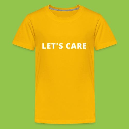 Let's Care shirt - Kids' Premium T-Shirt