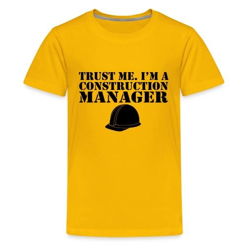 06 trust me im a const manager copy - Kids' Premium T-Shirt