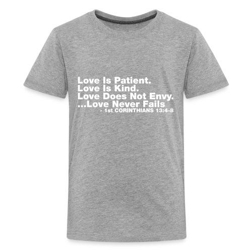 Love Bible Verse - Kids' Premium T-Shirt