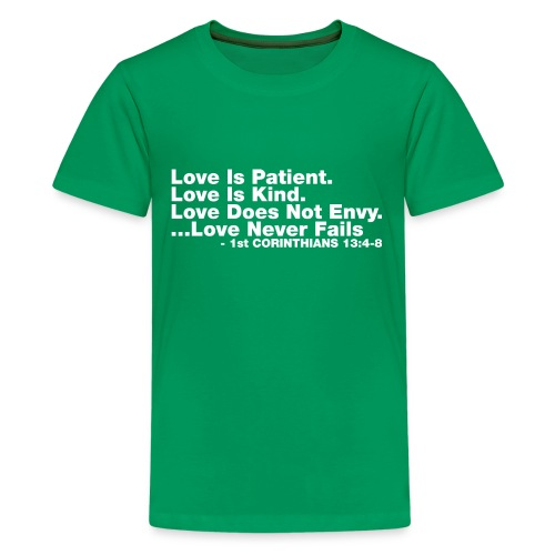 Love Bible Verse - Kids' Premium T-Shirt