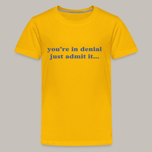 denial - Kids' Premium T-Shirt